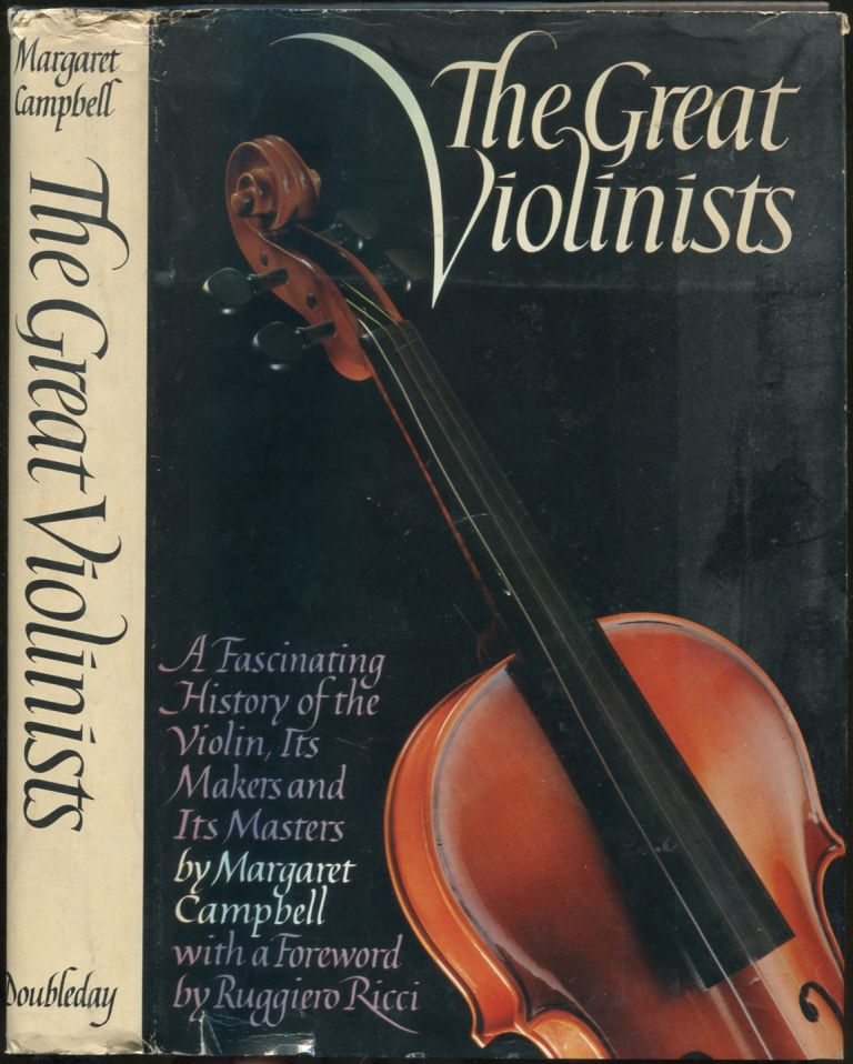 The Great Violinists. Margaret CAMPBELL.