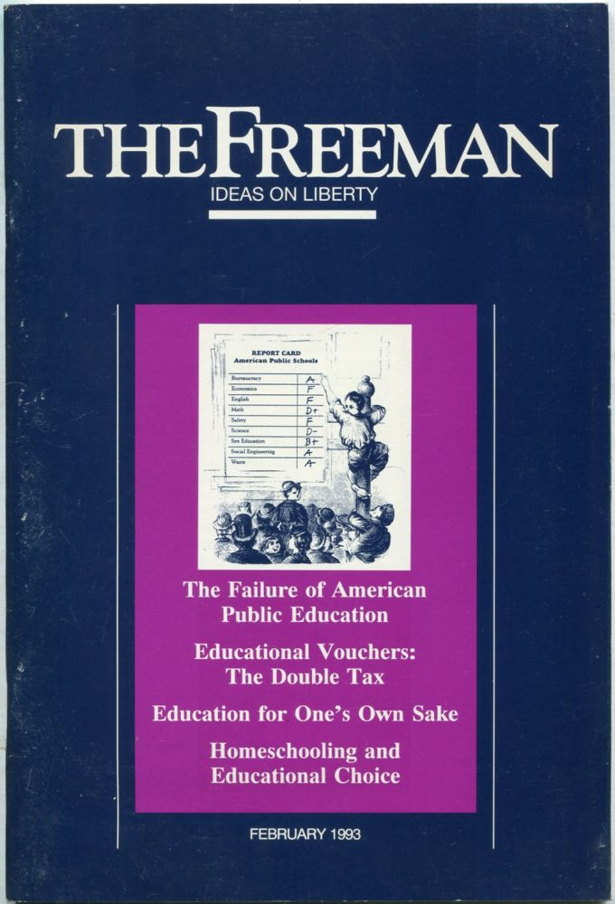 The Freeman: Ideas on Liberty: February 1993, Volume 43, Number 2
