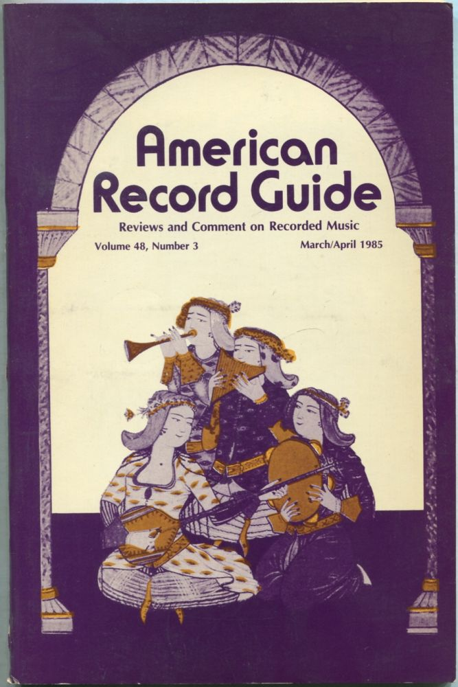 American Record Guide: March / April 1985, Volume 48, Number 3. Paul L. ALTHOUSE.