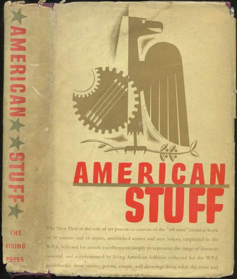 American Stuff: An Anthology of Prose & Verse by Members of the Federal Writers' Project with Sixteen Prints by the Federal Art Project