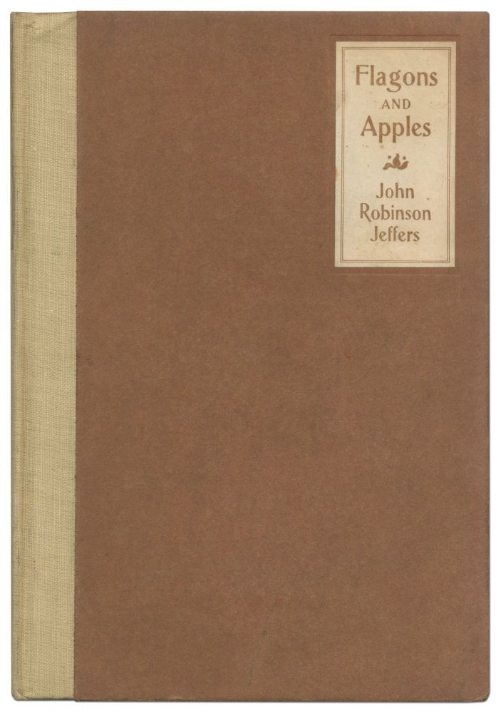 Flagons and Apples. John Robinson JEFFERS.