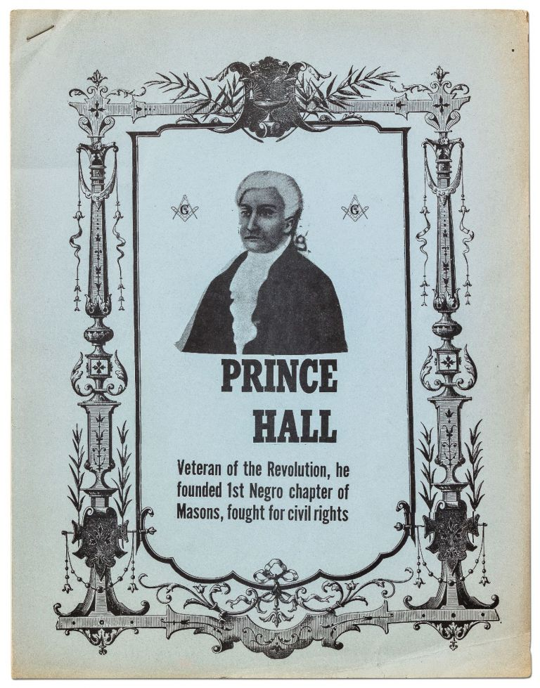 [Cover title]: Prince Hall: Veteran of the Revolution, he founded 1st Negro chapter of Masons, fought for civil rights