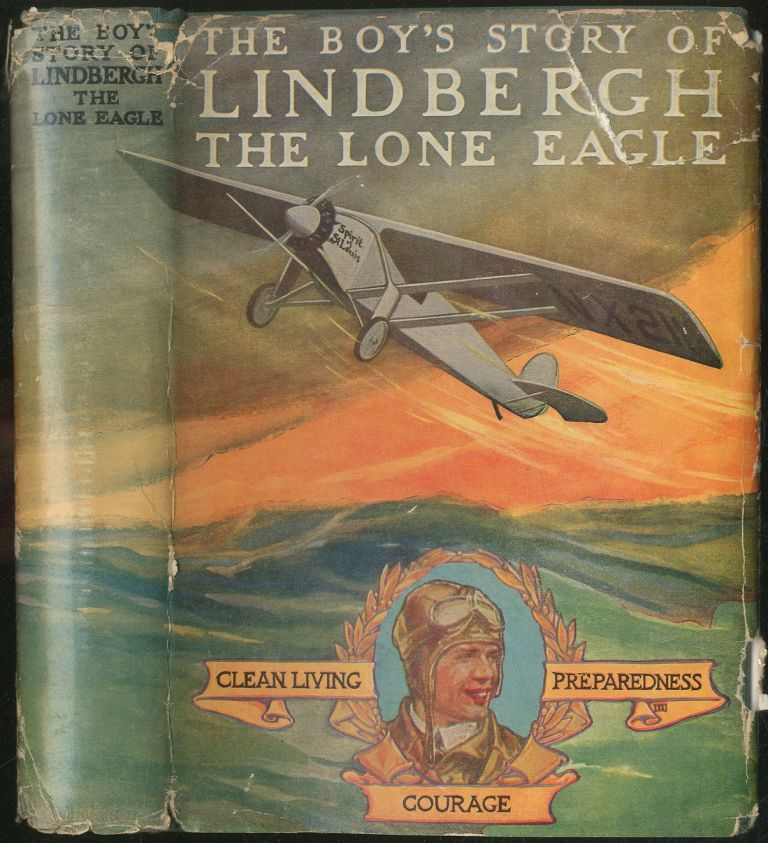 The Boy's Story of Lindbergh: The Lone Eagle. Richard J. BEAMISH.