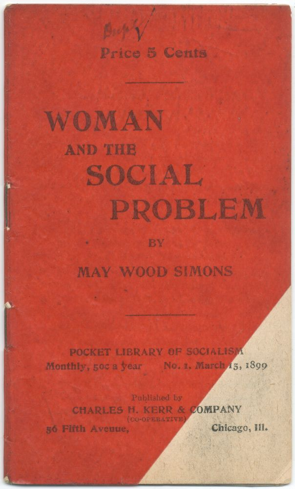 Woman and the Social Problem. May Wood SIMONS.