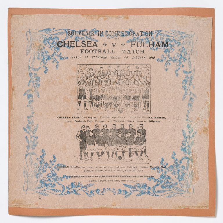 [Broadside napkin]: Souvenir in Commemoration of the Chelsea v. Fulham Football Match Played at Stamford Bridge 4th January 1919