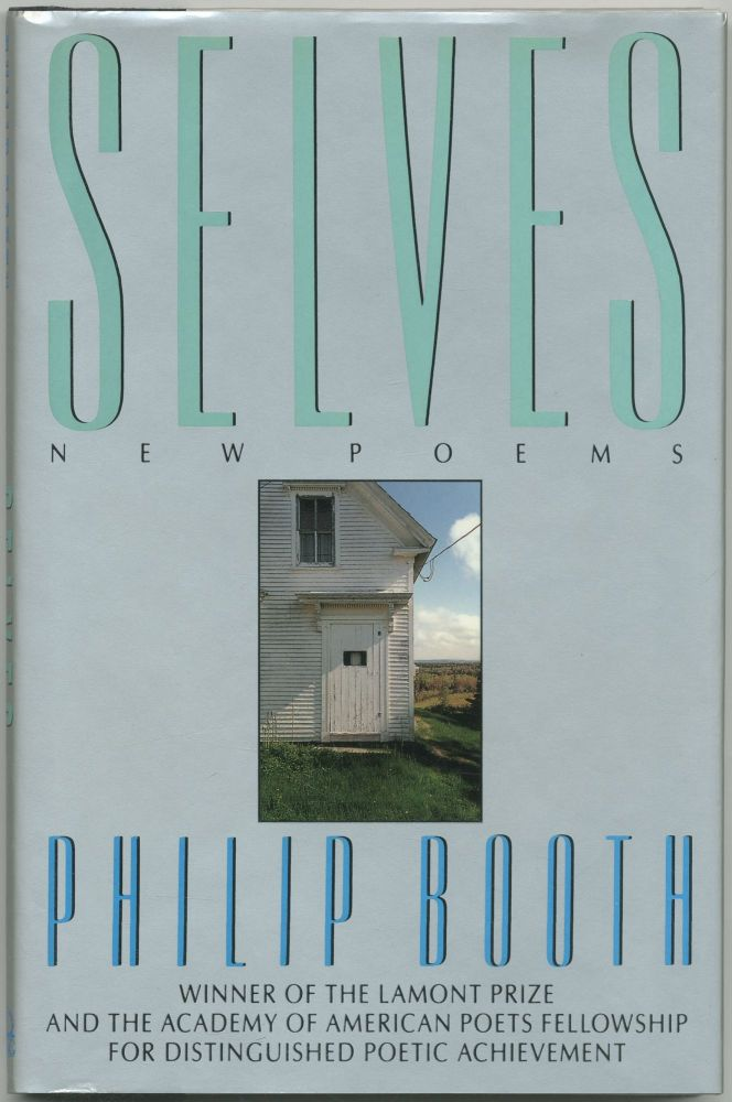 Selves: New Poems. Philip BOOTH.