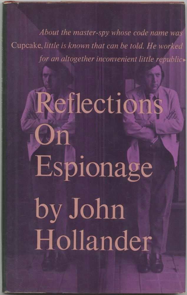 Reflections On Espionage: The Question of Cupcake. John HOLLANDER.
