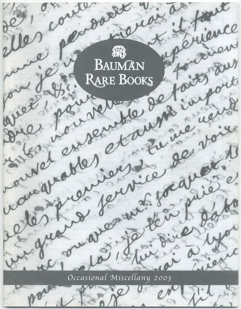 Bauman Rare Books: Occasional Miscellany 2003 Catalogue