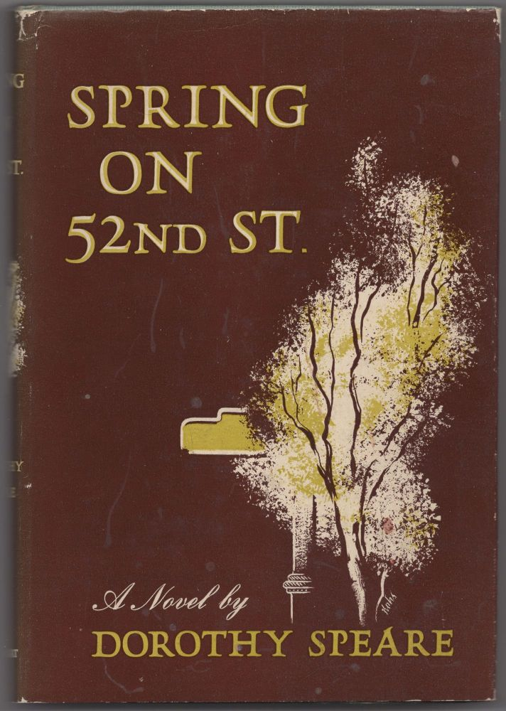Spring on Fifty-Second Street. Dorothy SPEARE.