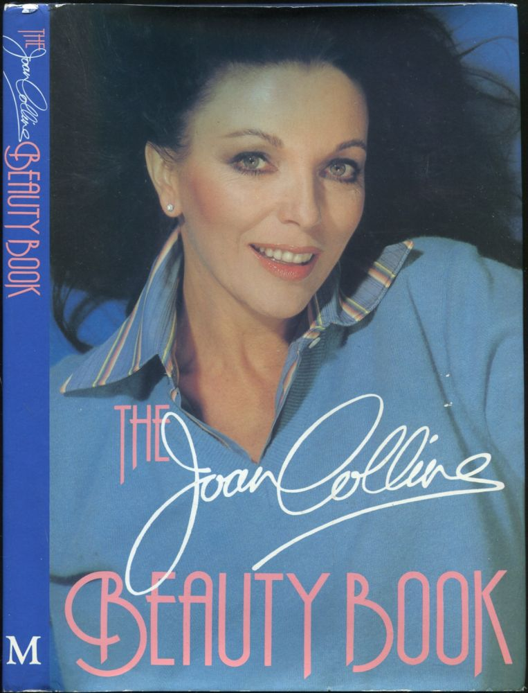 The Joan Collins Beauty Book. Joan COLLINS.