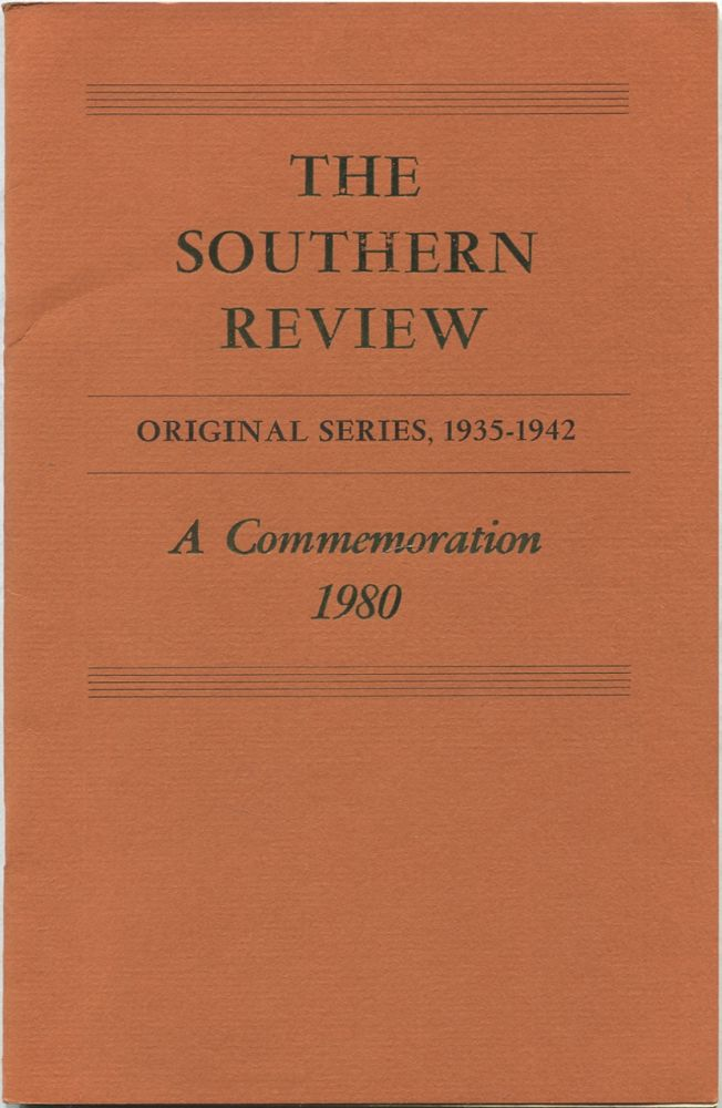 The Southern Review Original Series, 1935-1942. A Commemoration 1980