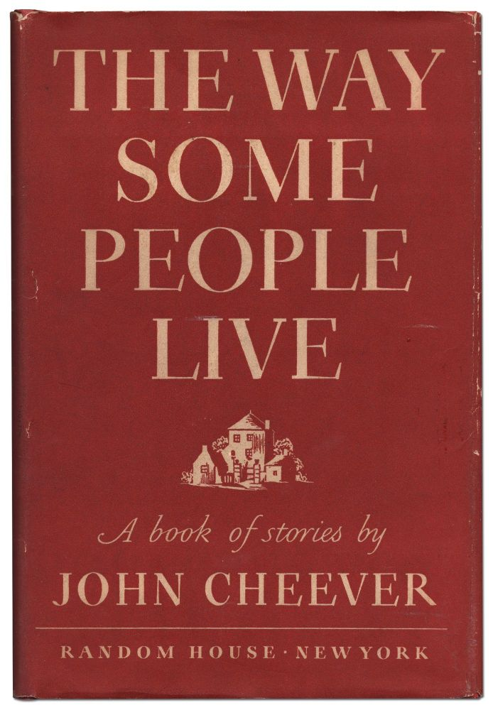The Way Some People Live. John CHEEVER.