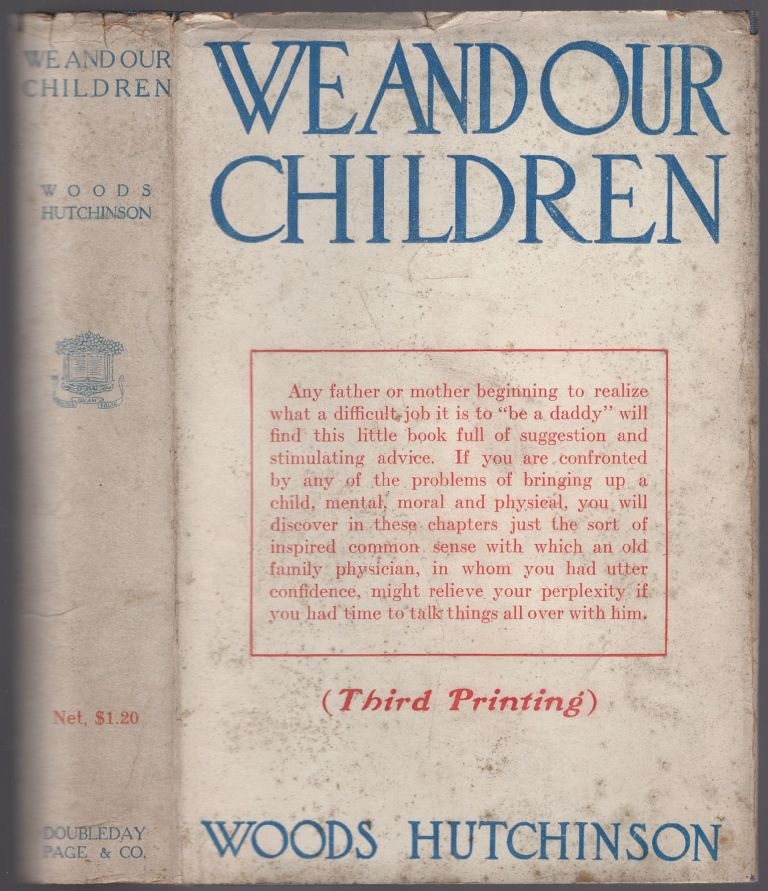 We and Our Children. Woods HUTCHINSON.