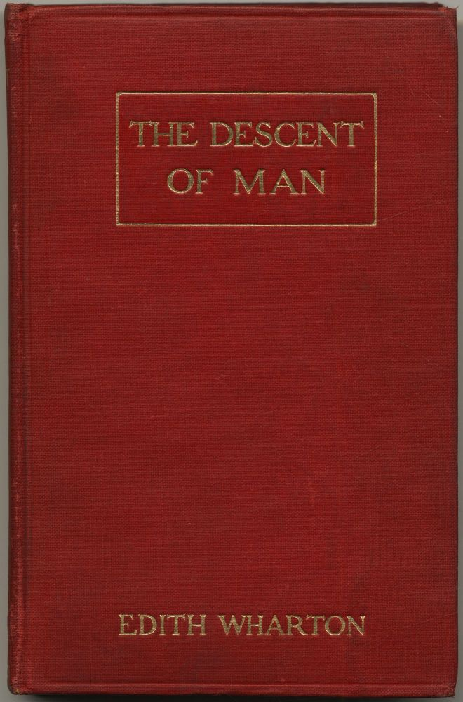 The Descent of Man and Other Stories. Edith WHARTON.