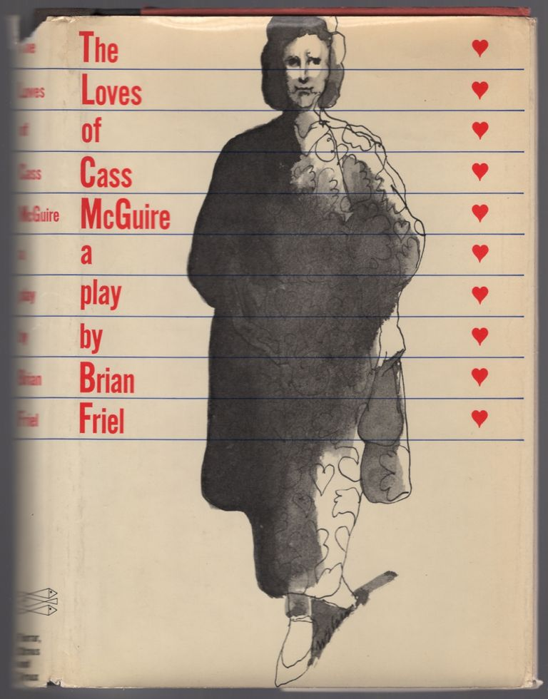 The Loves of Cass McGuire. Brian FRIEL.