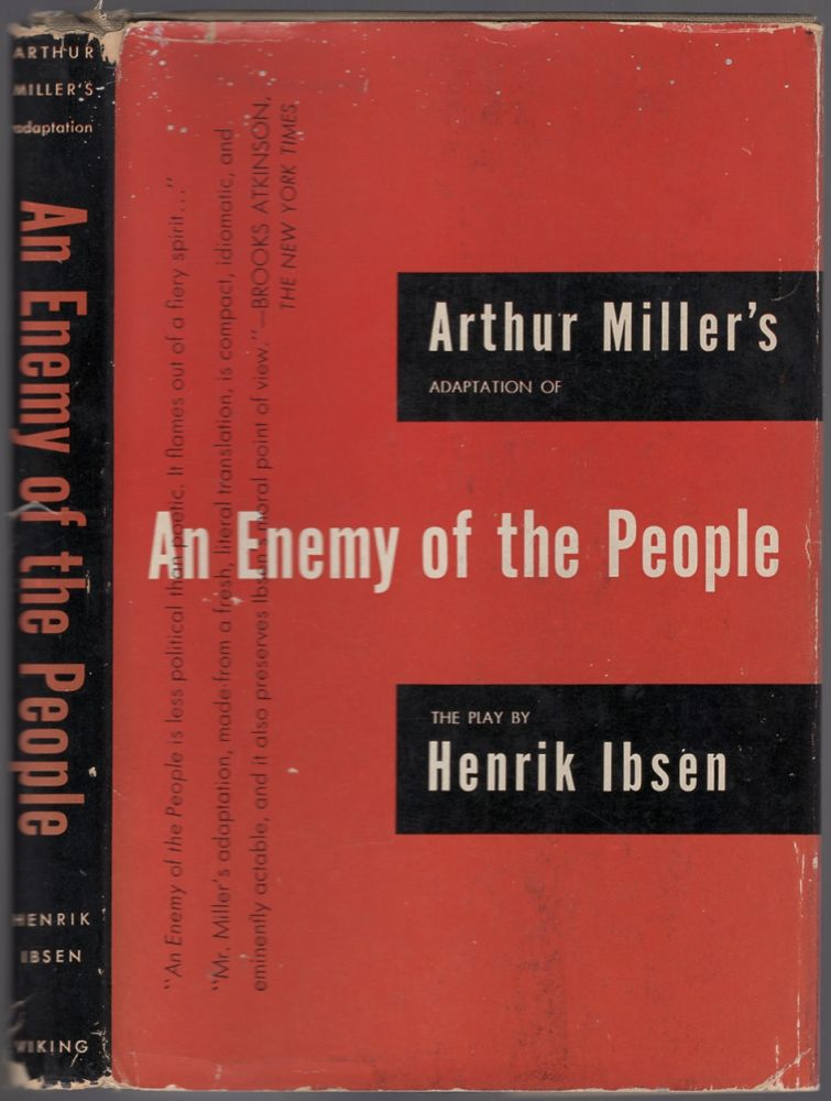 Arthur Miller's Adaptation of An Enemy of the People by Henrik Ibsen. Arthur MILLER, Henrik Ibsen.