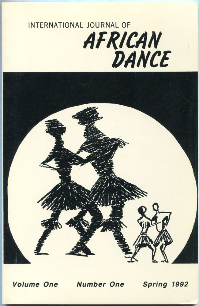 International Journal of African Dance. Volume One, Number One [all published?]