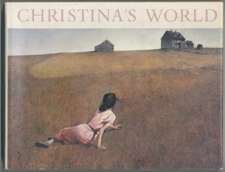 Christina's World: Paintings and Pre-studies of Andrew Wyeth. Betsy James WYETH.