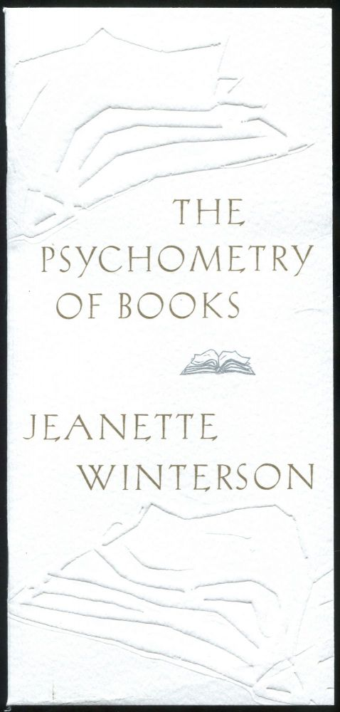 The Psychometry of Books. Jeanette WINTERSON.