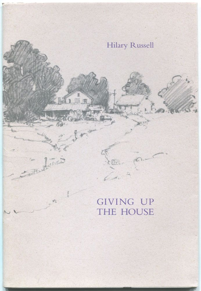 Giving Up the House. Hilary RUSSELL.