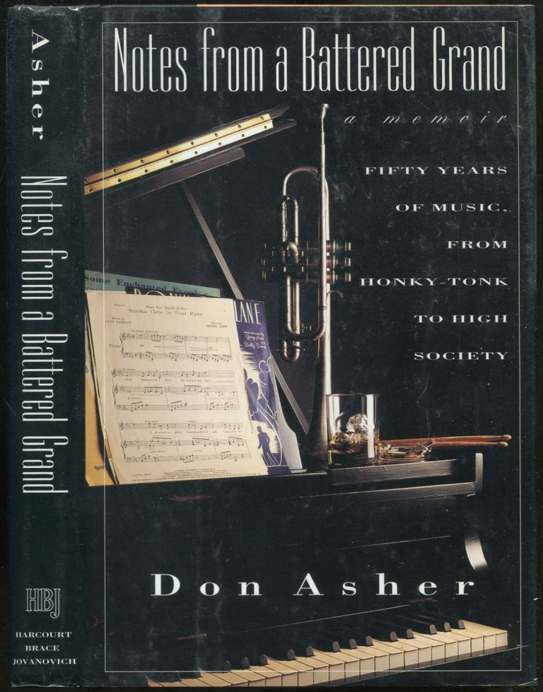 Notes From a Battered Grand: A Memoir. Don ASHER.