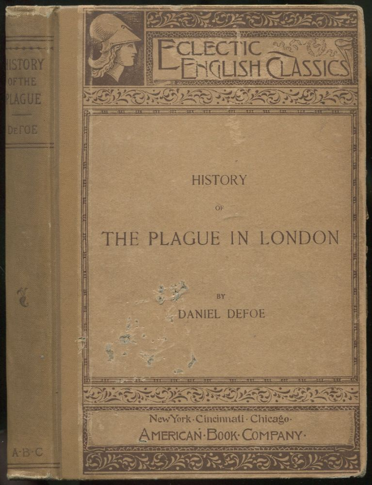 History of The Plague in London (Eclectic English Classics). Daniel DEFOE.