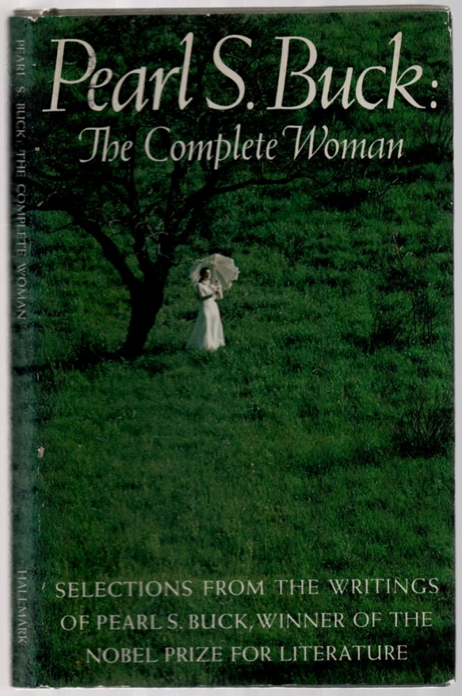 Pearl S. Buck: The Complete Woman. Pearl S. BUCK.