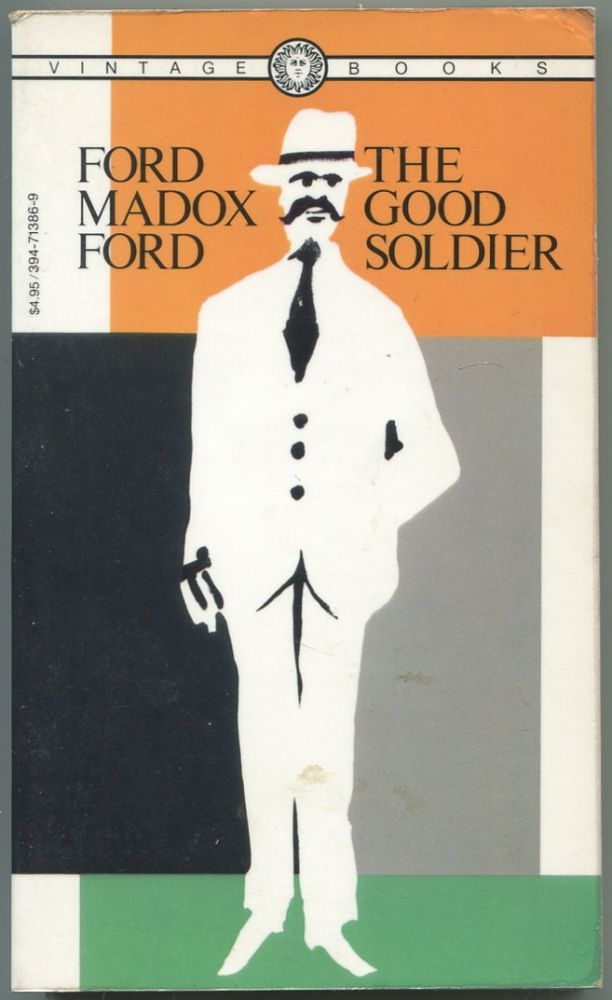 The Good Soldier. Ford Madox FORD.
