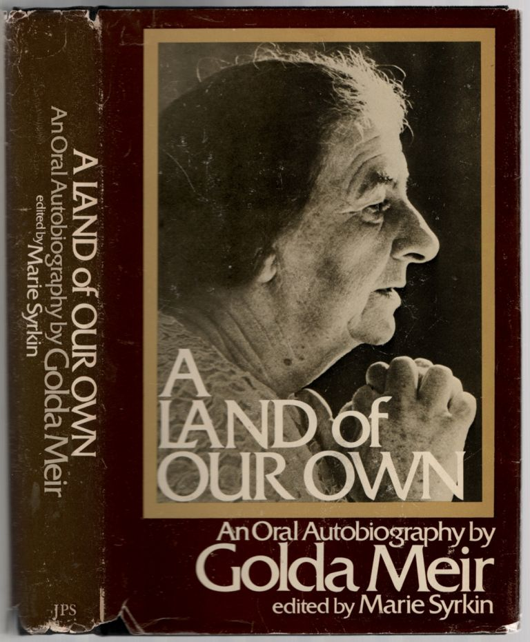 A Land of Our Own. Golda MEIR.