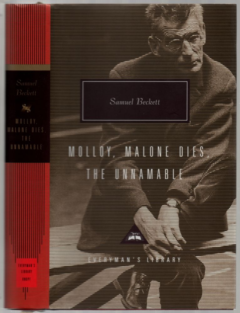 Molloy, Malone Dies, The Unnamable. Samuel BECKETT.
