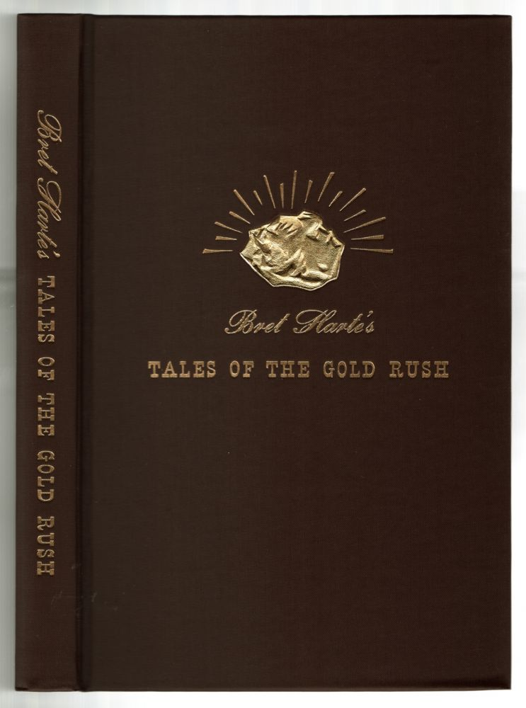 Tales of the Gold Rush. Bret HARTE.