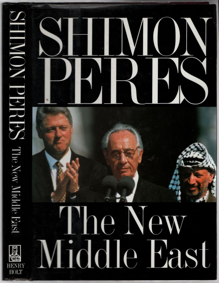 The New Middle East. Shimon PERES.