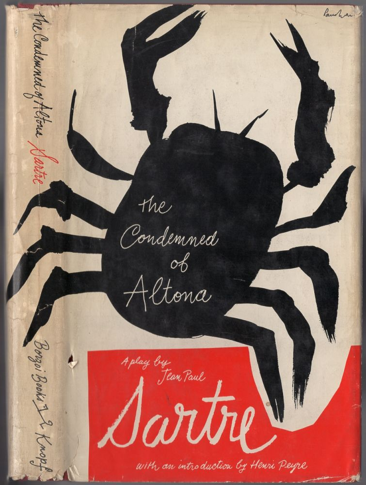 The Condemned of Altona: A Play in Five Acts. Jean-Paul SARTRE.