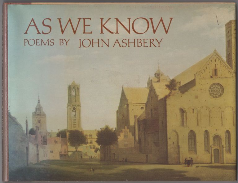 As We Know. John ASHBERY.