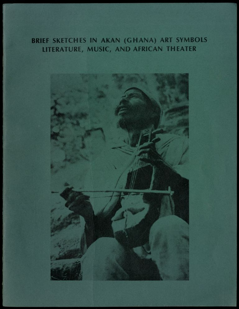 Brief Sketches in Akan (Ghana) Art Symbols: Literature, Music and African Theater