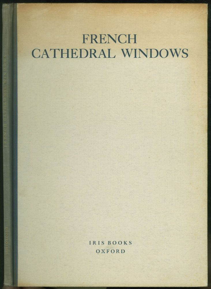 French Cathedral Windows of the Twelfth and Thirteenth Centuries