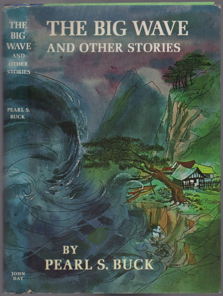 The Big Wave and Other Stories. Pearl S. BUCK.