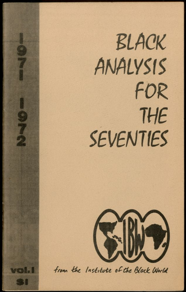 Black Analysis for The Seventies 1971-1972 Volume I [all published?]