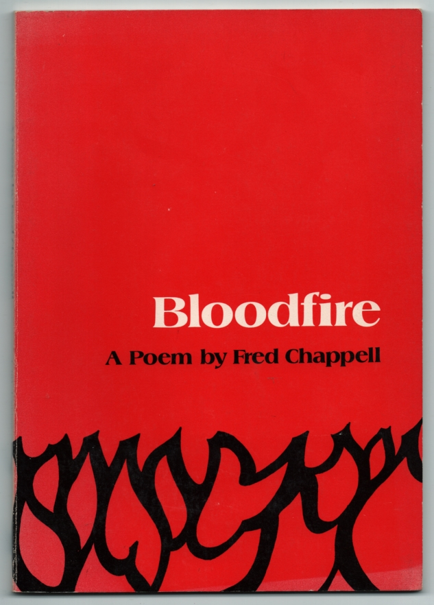 Bloodfire. Fred CHAPPELL.