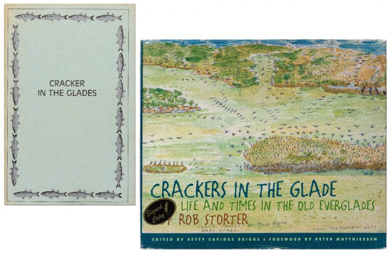 Cracker in the Glade: A Portrait of Robert Shorter, Fisherman, and His Family [with] Crackers in the Glade: Life and Times in the Old Everglades (Expanded edition). Rob Betty Savidge Briggs STORTER, and.