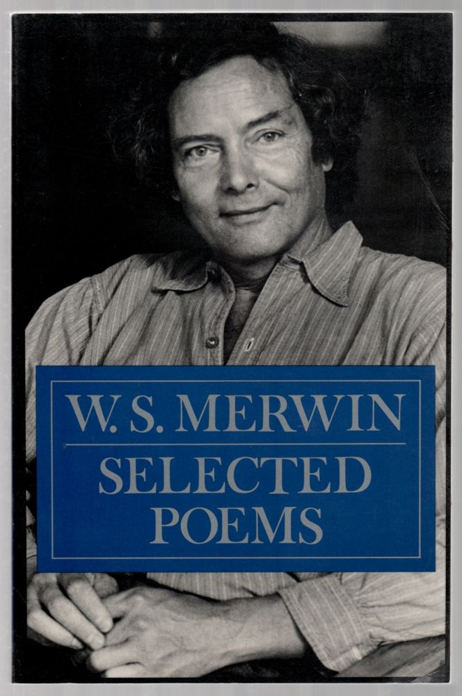 Selected Poems. W. S. MERWIN.