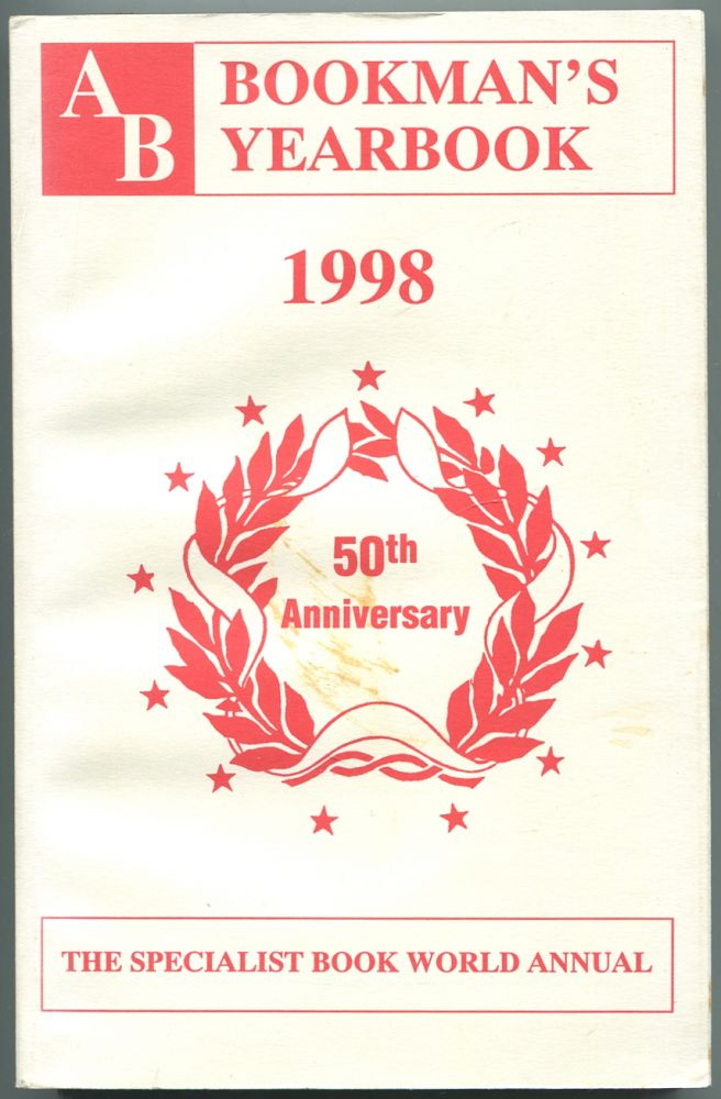 AB Bookman's Yearbook, 1998, 50th Anniversary, the Specialist Book World Annual