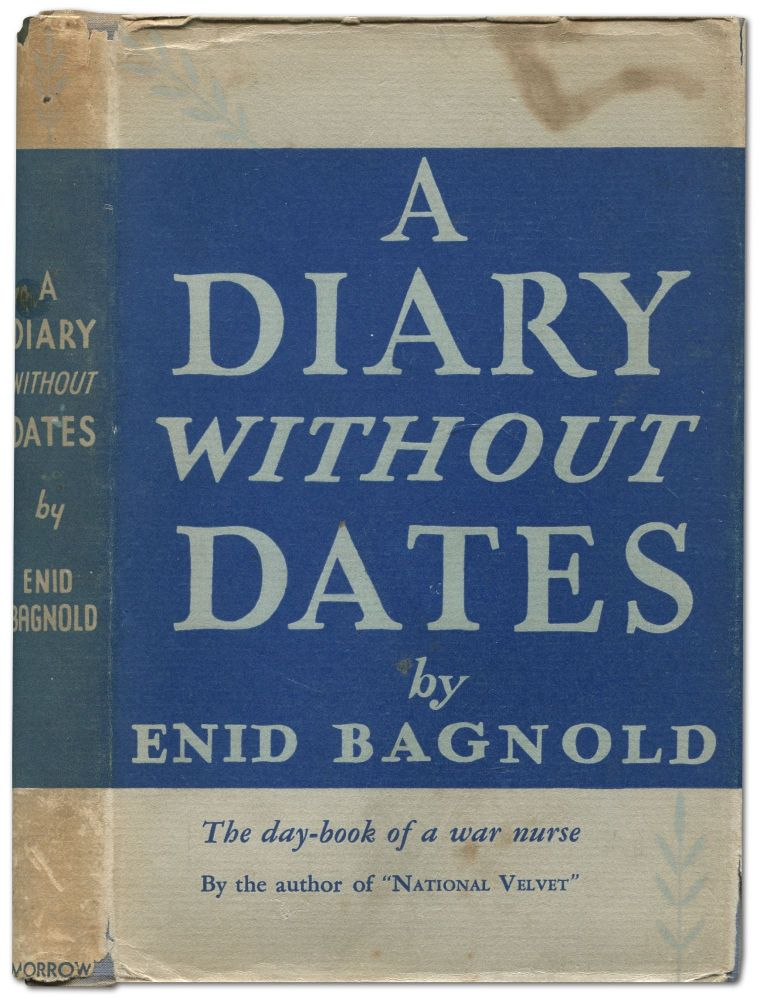 A Diary Without Dates. Enid BAGNOLD.