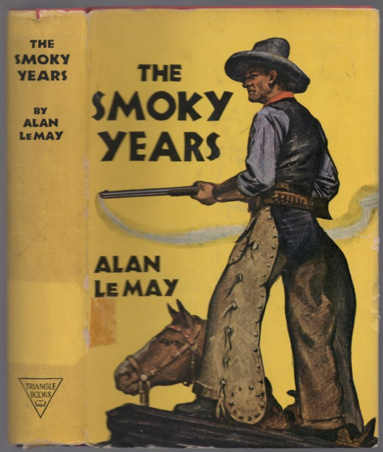 The Smoky Years. Alan LE MAY.