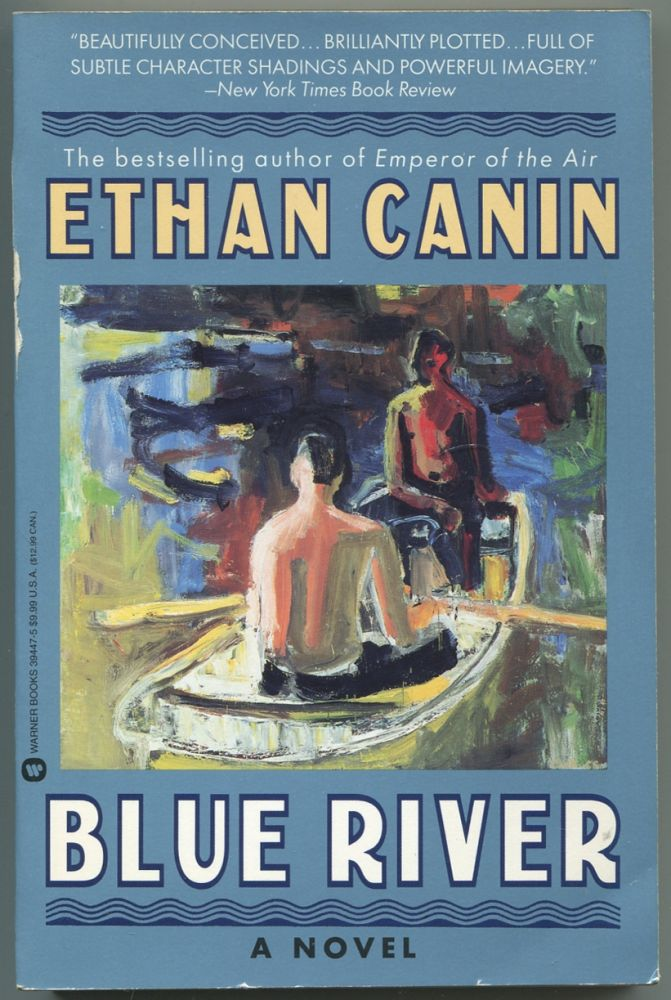 Blue River. Ethan CANIN.