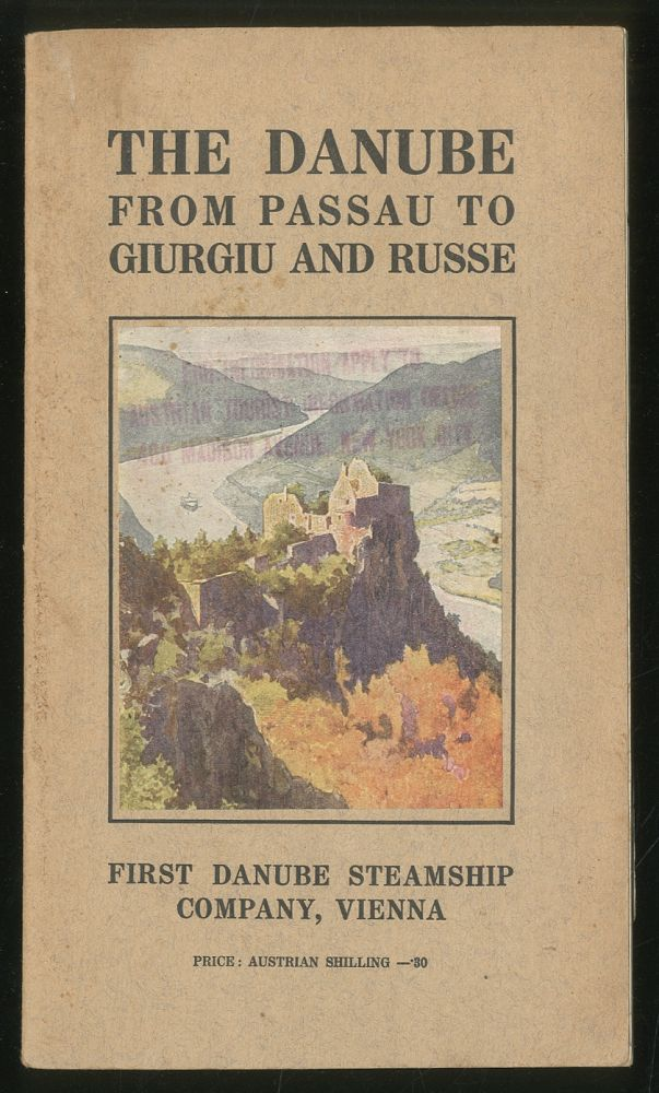 The Danube: From Passau to Giurgiu and Russe