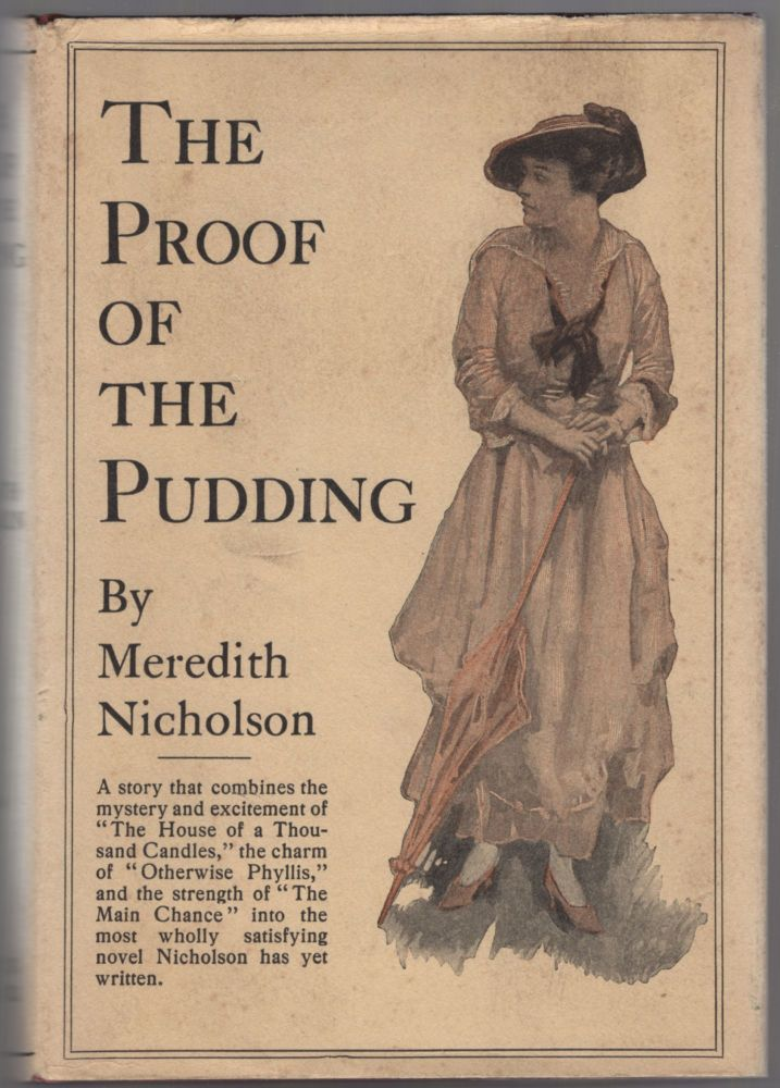 The Proof of the Pudding. Meredith NICHOLSON.