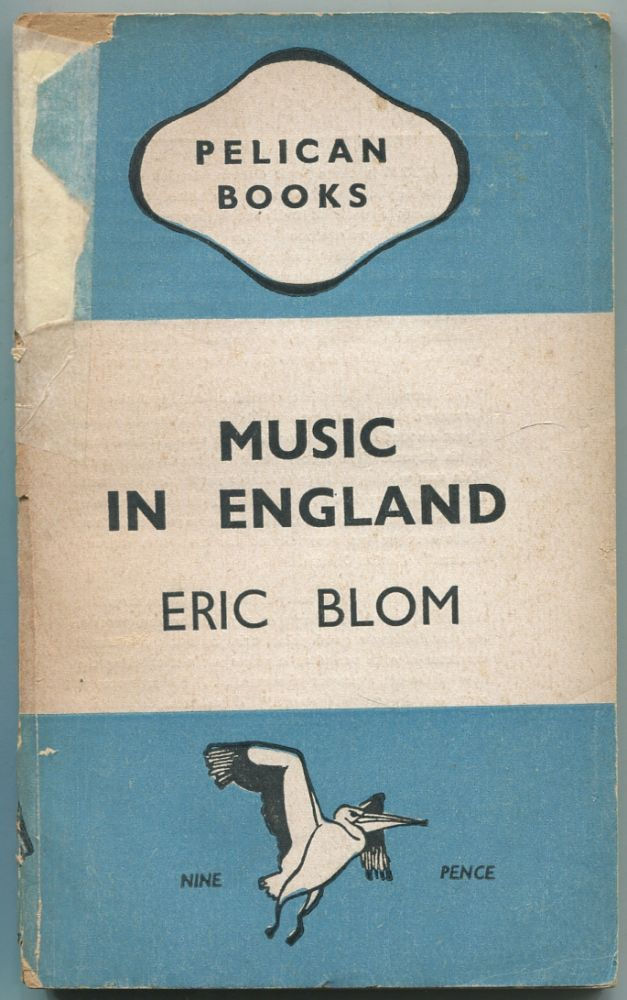 Music in England. Eric BLOM.