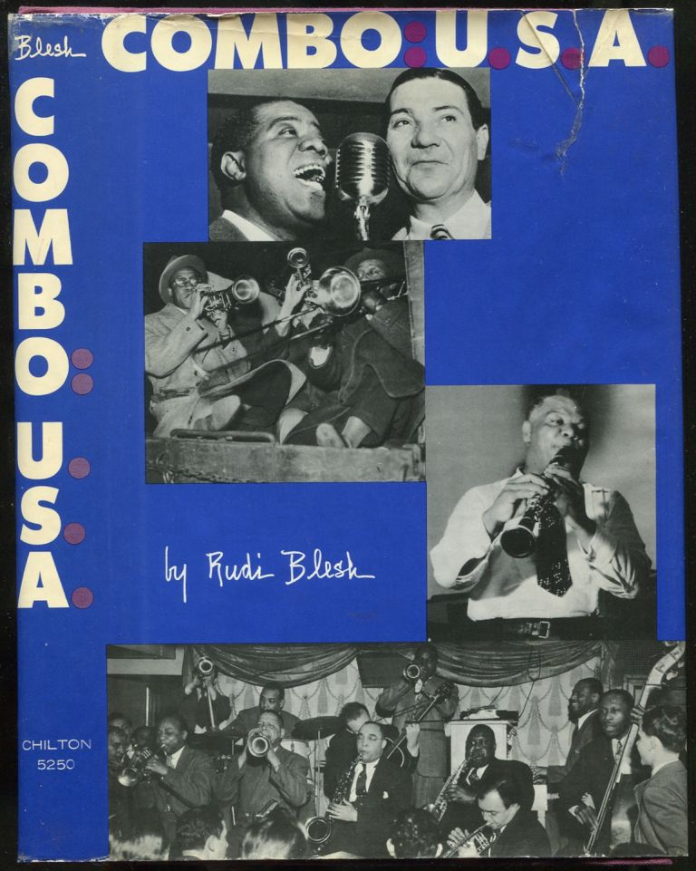 Combo: USA: Eight Lives in Jazz. Rudi BLESH.