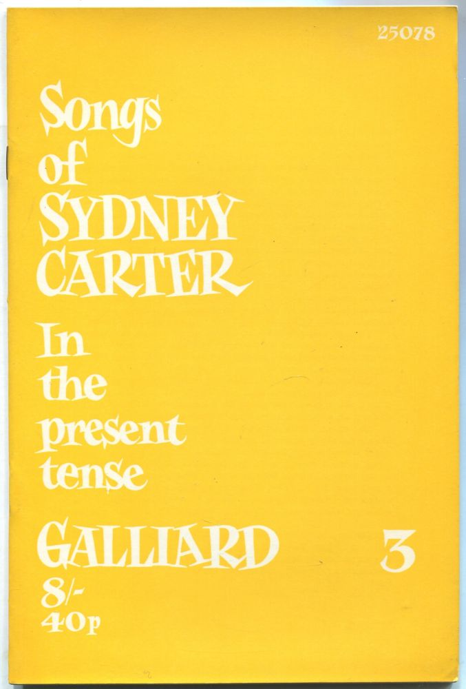 Songs of Sydney Carter: In the Present Tense: Book 3